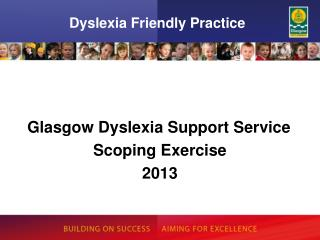 Dyslexia Friendly Practice