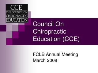Council On Chiropractic Education (CCE)