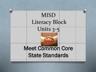MISD Literacy Block Units 3-5