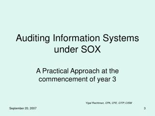 Auditing Information Systems under SOX