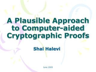 A Plausible Approach to Computer-aided Cryptographic Proofs