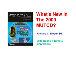 What's New In The 2009 MUTCD?
