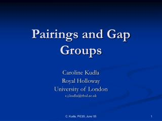 Pairings and Gap Groups