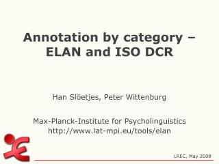 Annotation by category – ELAN and ISO DCR