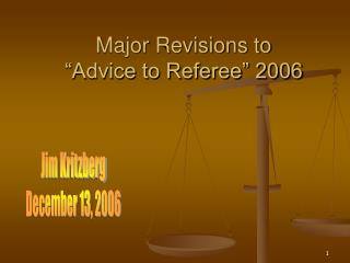 "Major Revisions to ""Advice to Referee"" 2006"
