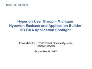 Edward Suttor - ITB/F Global Finance Systems, DaimlerChrysler September 19, 2002