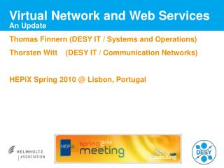 Virtual Network and Web Services An Update