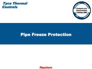 Pipe Freeze Protection