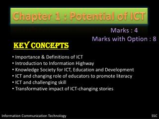 Potential of ICT - SSC