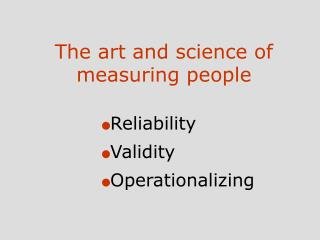 The art and science of measuring people