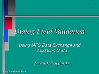 Dialog Field Validation