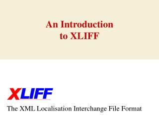 An Introduction to XLIFF