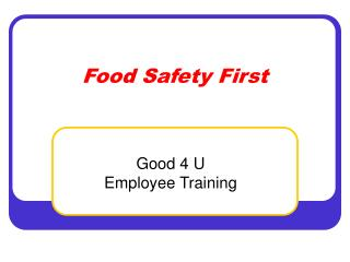 Food Safety First