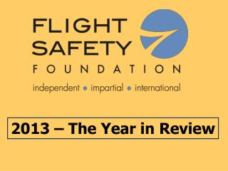 2013 – The Year in Review