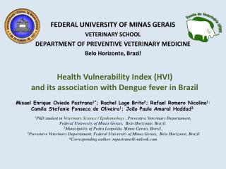 Health Vulnerability Index (HVI)  and its association with Dengue fever in Brazil