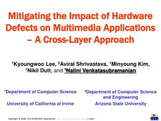 Mitigating the Impact of Hardware Defects on Multimedia Applications – A Cross-Layer Approach