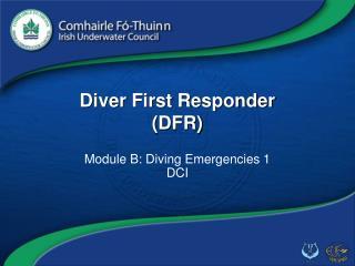 Diver First Responder (DFR)