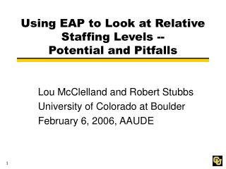 Using EAP to Look at Relative Staffing Levels -- Potential and Pitfalls