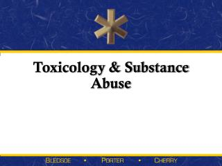 Toxicology & Substance Abuse