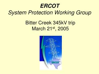 ERCOT System Protection Working Group
