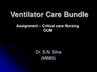 Ventilator Care Bundle