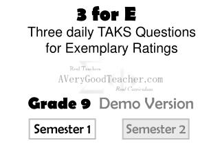 Three daily TAKS Questions for Exemplary Ratings