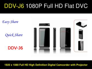 DDV-J6  1080P Full HD Flat DVC