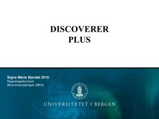 DISCOVERER  PLUS