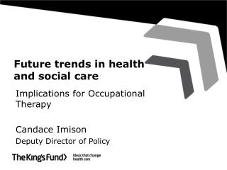 Future trends in health and social care