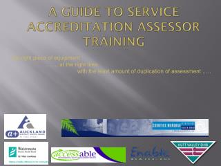 A GUIDE TO SERVICE ACCREDITATION ASSESSOR TRAINING