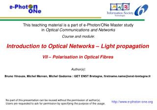 Introduction to Optical Networks – Light propagation VII – Polarisation in Optical Fibres