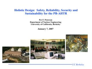 Holistic Design:  Safety, Reliability, Security and Sustainability for the PB-AHTR