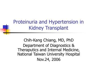 Proteinuria and Hypertension in Kidney Transplant