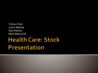 Health Care: Stock Presentation