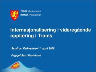 Internasjonalisering i videregående opplæring i Troms