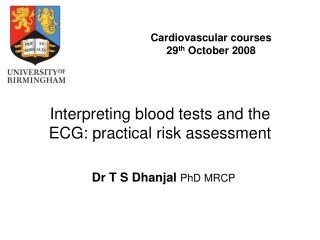 Interpreting blood tests and the ECG: practical risk assessment