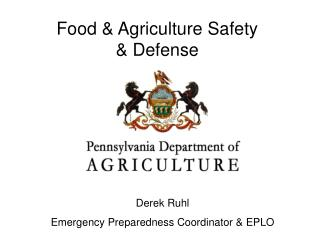 Food & Agriculture Safety  & Defense