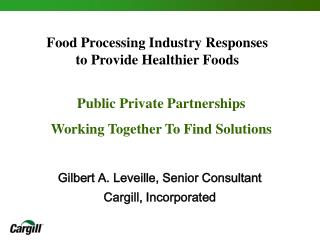 Food Processing Industry Responses  to Provide Healthier Foods