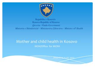 Mother and child health in Kosovo
