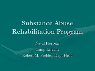 Substance Abuse Rehabilitation Program