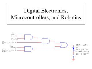 Digital Electronics, Microcontrollers, and Robotics