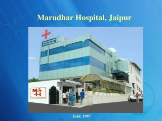 Welcome to Marudhar Hospital