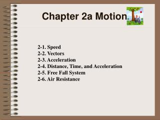 Chapter 2a Motion