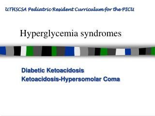 Hyperglycemia syndromes