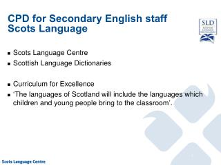 CPD for Secondary English staff Scots Language
