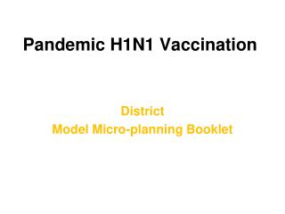 Pandemic H1N1 Vaccination