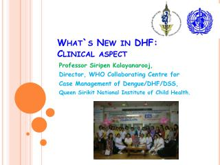 What`s New in DHF: Clinical aspect
