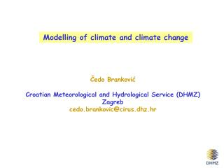 Modelling  of  climate and climate change