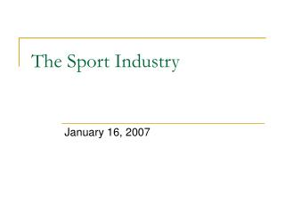 The Sport Industry