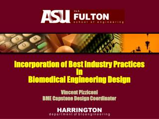 Incorporation of Best Industry Practices  in Biomedical Engineering Design